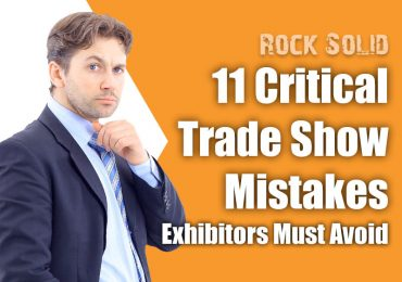 11 Critical Trade Show Mistakes Exhibitors Must Avoid